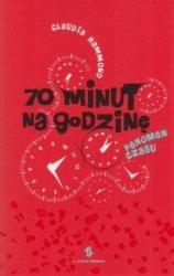 70 minut na godzinę Fenomen czasu Claudia Hammond