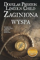 Zaginiona wyspa Douglas Preston, Lincoln Child