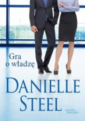 Gra o władzę Danielle Steel