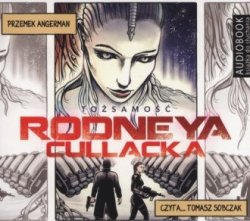 Tożsamość Rodneya Cullacka (CD mp3) Przemysław Angerman