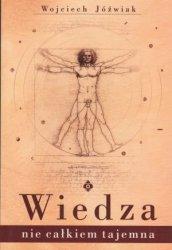 Wiedza nie całkiem tajemna Wojciech Jóźwiak
