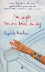 Już nigdy pan nie będzie smutny Baptiste Beaulieu