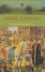 Uprowadzona Anne Herries
