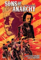 Sons of Anarchy - Synowie Anarchii Christopher Golden, Damian Couceiro
