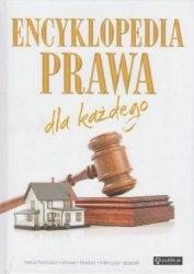 Encyklopedia prawa dla każdego Nieruchomości, umowy, kredyty, intercyza, spadek praca zbiorowa