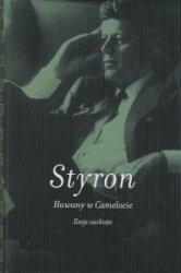 Hawany w Camelocie Eseje osobiste William Styron