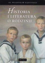 Historia i literatura o rodzinie ks. Władysław Kądziołka