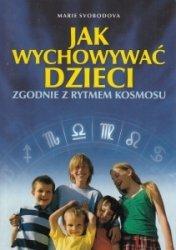Jak wychowywać dzieci zgodnie z rytmem kosmosu Marie Svobodova