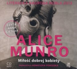 Miłość dobrej kobiety (CD mp3) Alice Munro