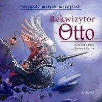 Przygody Małych Marzycieli Rekwizytor Otto  Vincent Zabus, Renaud Collin