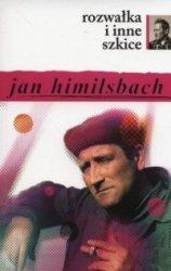 Rozwałka i inne szkice Jan Himilsbach