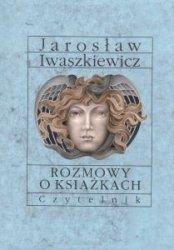 Rozmowy o książkach Jarosław Iwaszkiewicz