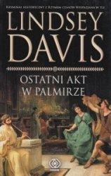 Ostatni akt w Palmirze Lindsey Davis