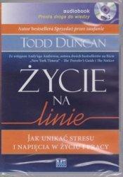 Życie na linie Jak unikać stresu i napięcia w życiu i pracy Todd Duncan audiobook mp3