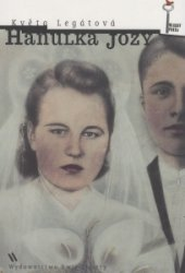 Hanulka Jozy Květa Legátová
