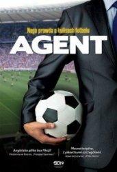 Agent Naga prawda o kulisach futbolu