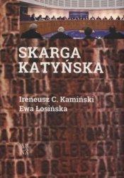 Skarga Katyńska Ireneusz C. Kamiński, Ewa Łosińska