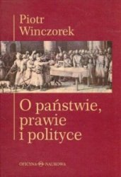 O państwie, prawie i polityce Piotr Winczorek