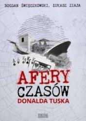 Afery czasów Donalda Tuska Łukasz Ziaja, Bogdan Święczkowski