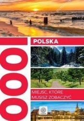 Polska. 1000 miejsc, które musisz zobaczyć