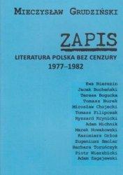 ZAPIS literatura polska bez cenzury 1977-1982 Mieczysław Grudziński