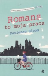 Romans to moja praca Patience Bloom
