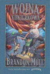 Wojna cukierkowa Brandon Mull