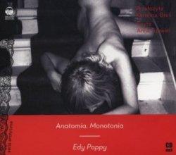 Anatomia. Monotonia (CD mp3) Edy Poppy