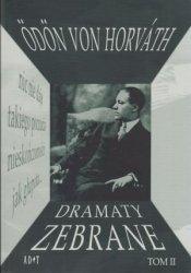 Dramaty zebrane t. II Odon von Horvath