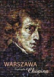 Warszawa Fryderyka Chopina Barbara Niewiarowska