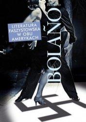 Literatura faszystowska w obu Amerykach Roberto Bolano