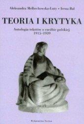 Teoria i krytyka Antologia tekstów o rzeźbie polskiej 1915-1939 Aleksandra Melbechowska-Luty, Irena Bal