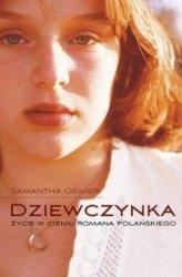 Dziewczynka Życie w cieniu Romana Polańskiego Samantha Geimer