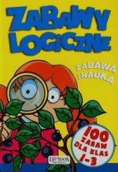 Zabawy logiczne. 100 zabaw dla klas 1-3