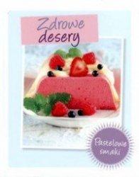 Zdrowe desery Pastelowe smaki