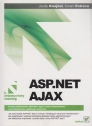 ASP.NET AJAX Intensywny trening Joydip Kanjilal, Sriram Putrevu