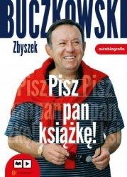 Pisz pan książkę (audiobook CD mp3) Zbigniew Buczkowski