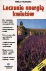 Leczenie energią kwiatów Irena Orłowska
