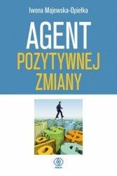 Agent pozytywnej zmiany Iwona Majewska-Opiełka