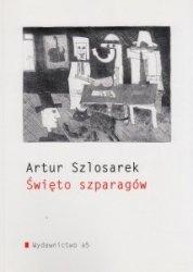 Święto szparagów Artur Szlosarek