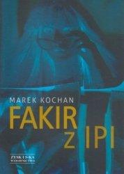 Fakir z IPI Marek Kochan