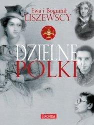 Dzielne Polki Ewa Liszewska, Bogumił Liszewski