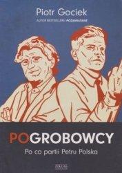 POgrobowcy Piotr Gociek