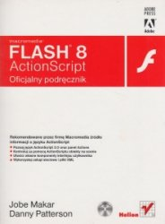 Macromedia Flash 8 ActionScript Oficjalny podręcznik + CD Jobe Makar, Danny Patterson