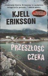 Przeszłość czeka Kjell Eriksson