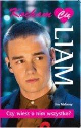 Kocham Cię Liam Jim Maloney