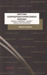 Krytyka dziewiętnastowiecznego rozumu Żródła i konteksty Pałuby Karola Irzykowskiego  Marcin Jauksz