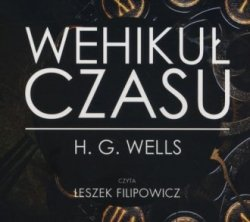 Wehikuł czasu (CD mp3) H. G. Wells