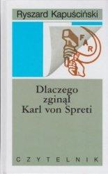 Dlaczego zginął Karl von Spreti Ryszard Kapuściński