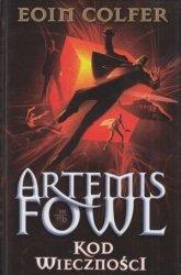 Artemis Fowl Kod wieczności Eoin Colfer